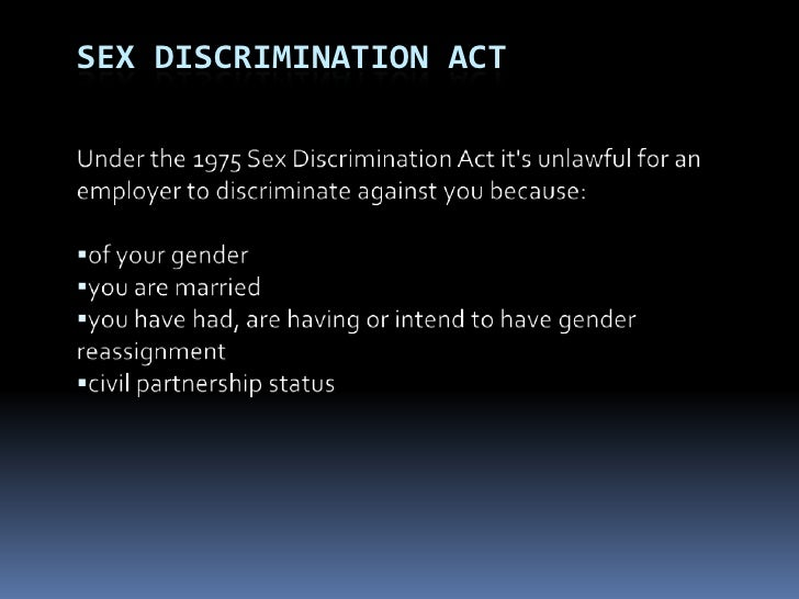 The sex discrimination act of 1975