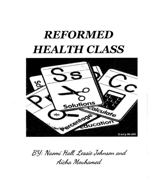REFORMED HEALTH CLASS BY JV~ liaitL~ J~ and r{fekj/;(~