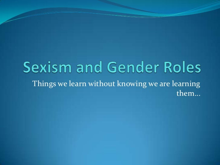 Sexism gender and women