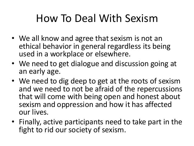 How to deal with sexism