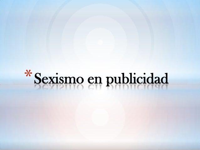 * Sexismo en publicidad
