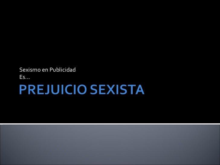 Sexismo en Publicidad Es...