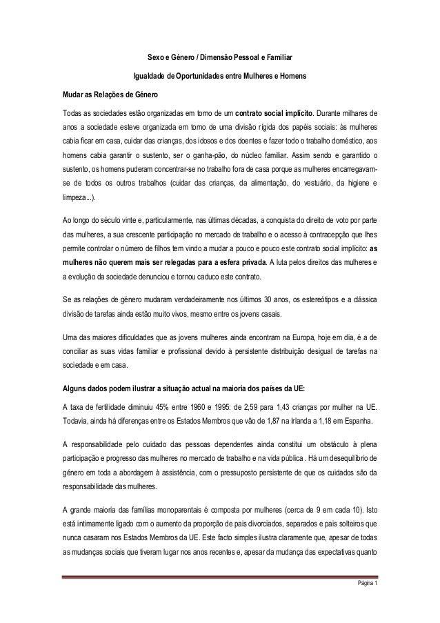 Página 1 Sexo e Género / Dimensão Pessoal e Familiar Igualdade de Oportunidades entre Mulheres e Homens Mudar as Relações ...