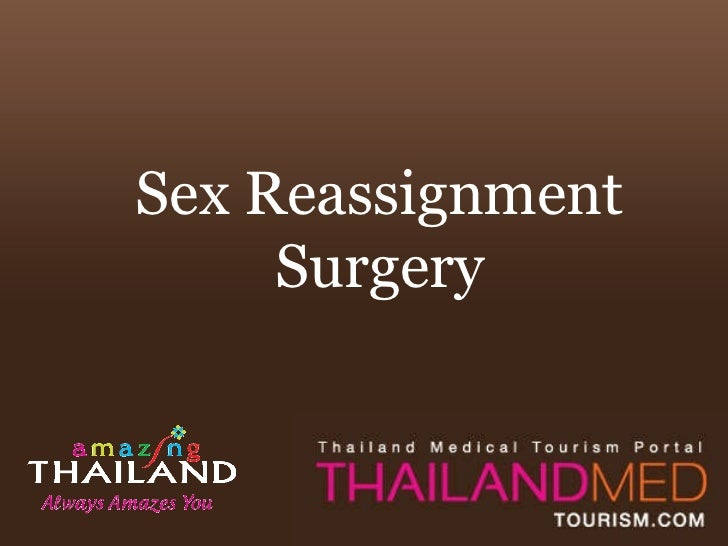 Sex Reassignment Surgery