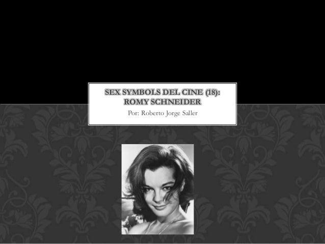 SEX SYMBOLS DEL CINE (18):    ROMY SCHNEIDER     Por: Roberto Jorge Saller