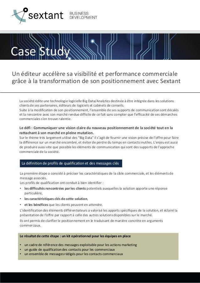 Case Study Un éditeur accélère sa visibilité et performance commerciale grâce à la transformation de son positionnement av...