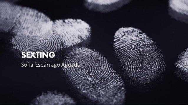 SEXTING Sofia Esp�rrago Aguado