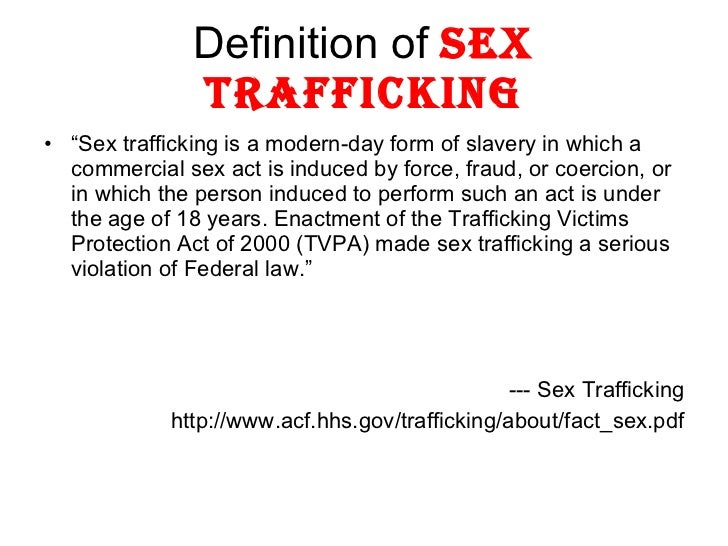 What is the meaning of sex trafficking