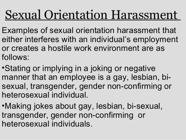 Non sexual harassment with gays in the workplace