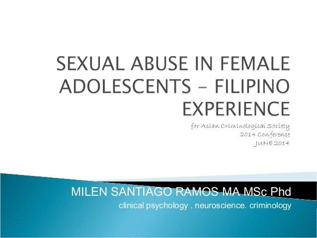 MILEN SANTIAGO RAMOS MA MSc Phd clinical psychology . neuroscience. criminology