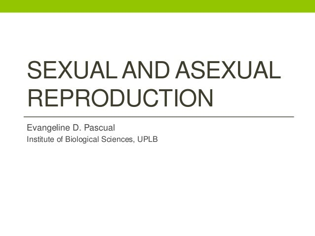 Public library of science biology asexual reproduction