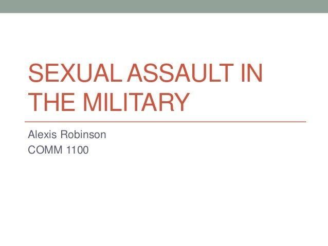 sexual assualt in the military 2 2013 statutory enforcement report: sexual assault in the military six examines how perpetrators are disciplined and reviews the broad discretion afforded to commanders5.