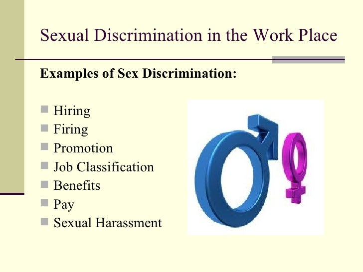 Sexual discrimination in the work place