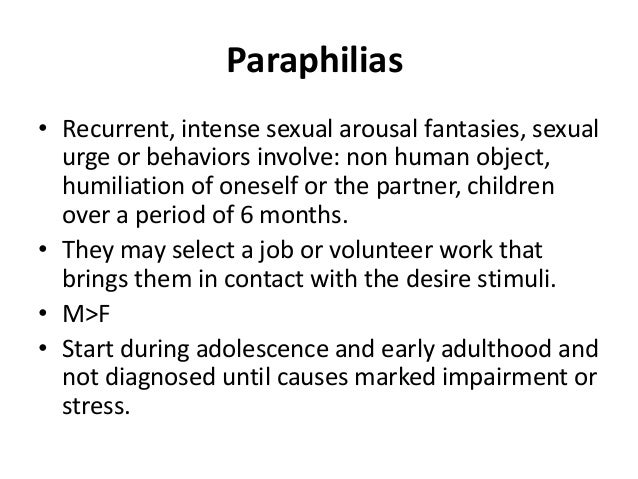 Paraphilias and sexual disorders
