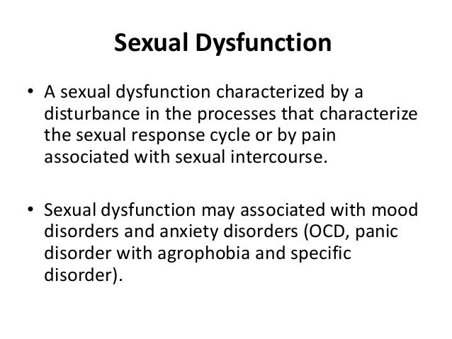 Sexual dysfunction pain disorder