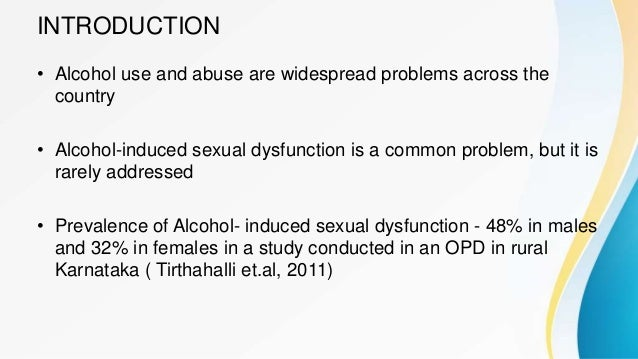 Sexual dysfunction in men due to alcoholism