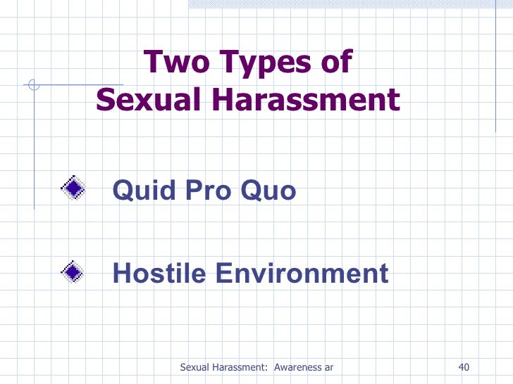 Two types of harassment