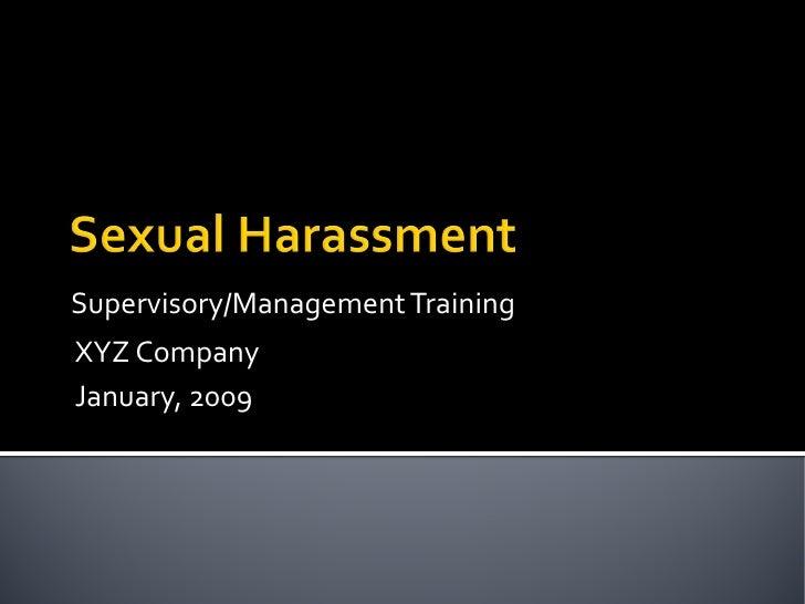 Supervisory/Management Training XYZ Company January, 2009