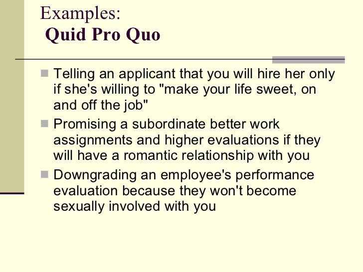 Examples of quid pro quo sexual harassment cases