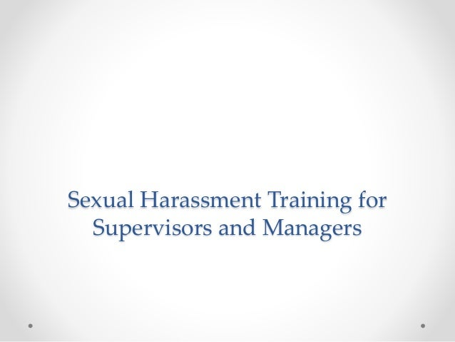 Sexual harassment training for supervisors
