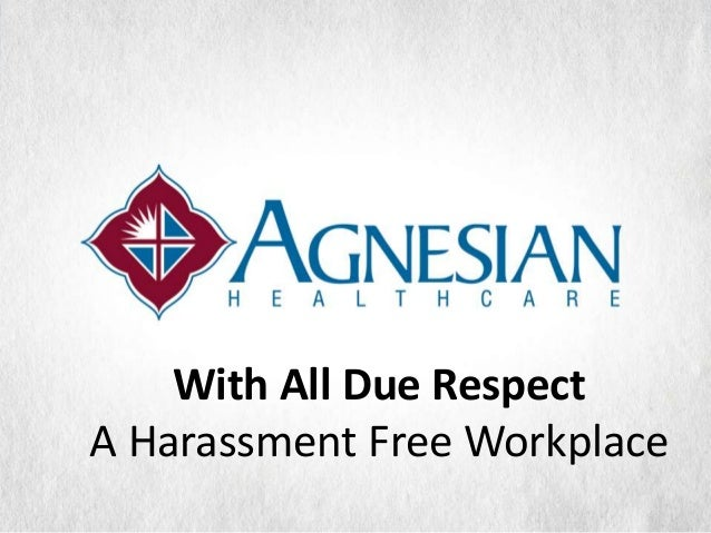 With All Due RespectA Harassment Free Workplace