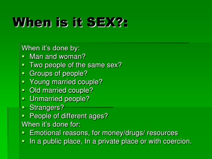 When is sex