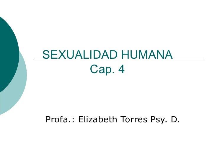 Sexualidad Humana #3 Cap. 4 Anatomia Y Fisiologia Sexual Femenina.