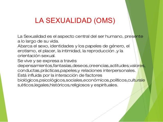 SEXO  Condición orgánica que distingue a los hombres de las mujeres.  Existen diferentes sexos como diferentes sexualida...