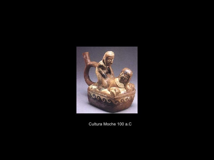 Cultura Moche 100   a.C .