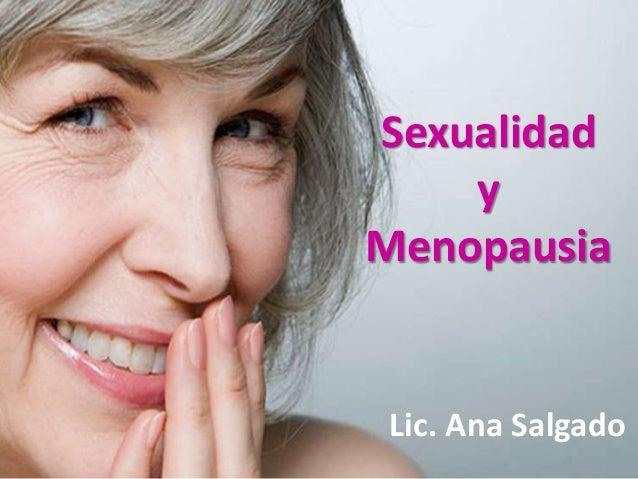 Sexualidad  y  Menopausia  Lic. Ana Salgado