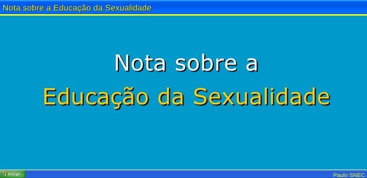 Nota sobre a Educação da Sexualidade