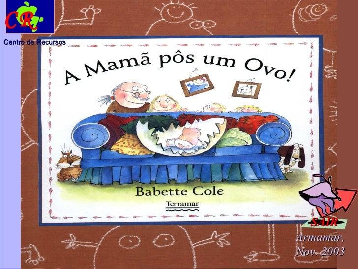 Escola Básica 2/3 Gomes Teixeira Armamar Armamar, Nov. 2003 Centro de Recursos CR SAIR