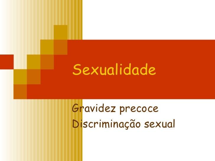 SexualidadeGravidez precoceDiscriminação sexual