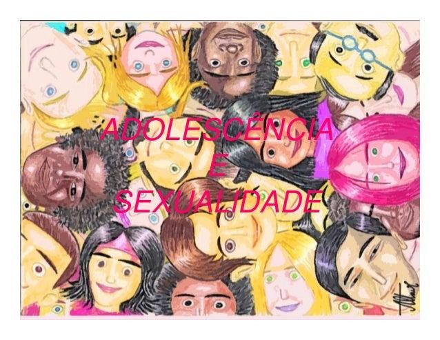 ADOLESCÊNCIA EE SEXUALIDADE