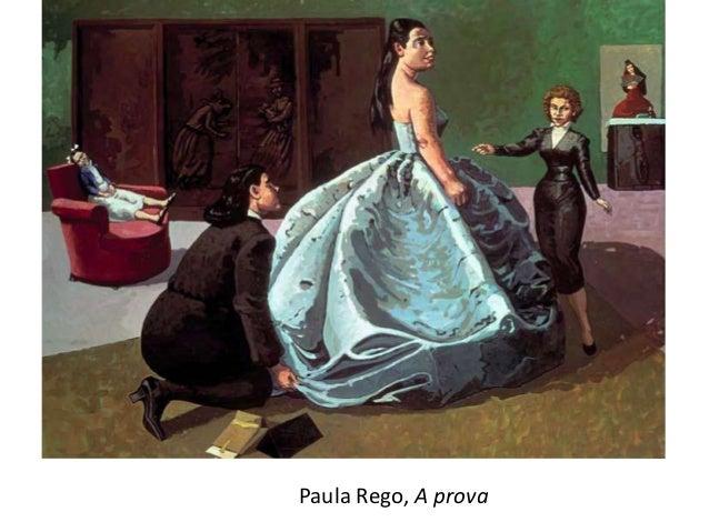 Paula Rego, A prova