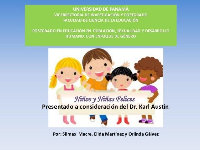 UNIVERSIDAD DE PANAMÁ VICERRECTORIA DE INVESTIGACIÓN Y POSTGRADO FACULTAD DE CIENCIA DE LA EDUCACIÓN POSTGRADO EN EDUCACIÓ...