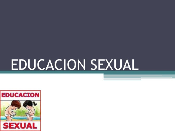EDUCACION SEXUAL