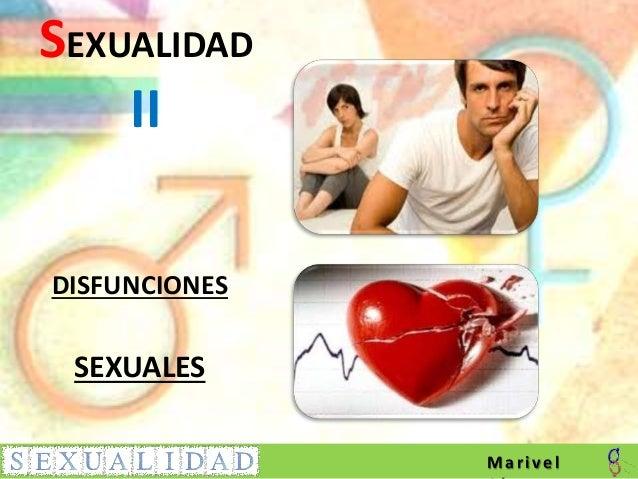 SEXUALIDAD II DISFUNCIONES SEXUALES Marivel