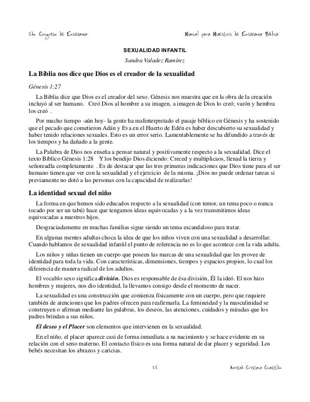 2do. Congreso de Enseñanza  Manual para Maestros de Enseñanza Bíblica  SEXUALIDAD INFANTIL  Sandra Valadez Ramírez  La Bib...