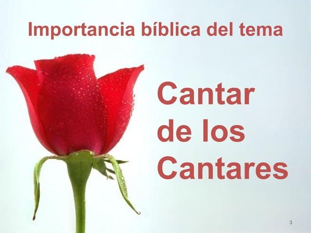 Importancia bíblica del tema  Cantar de los Cantares  3
