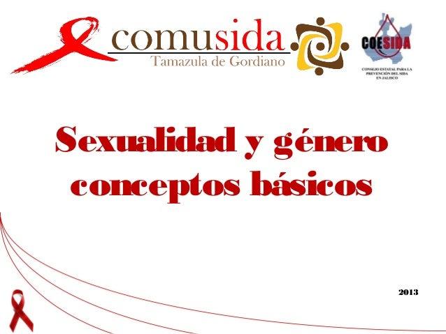 Sexualidad y género conceptos básicos 2013