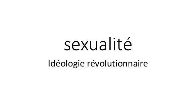 sexualité  Idéologie révolutionnaire
