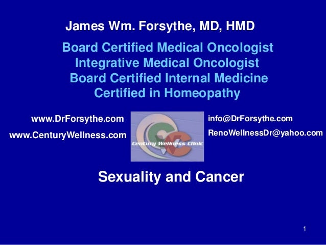 James Wm. Forsythe, MD, HMD  Board Certified Medical Oncologist  Integrative Medical Oncologist  Board Certified Internal ...