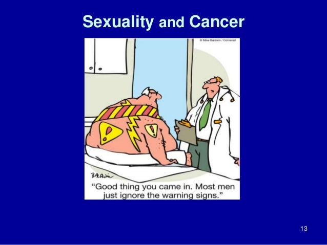 Sexuality and Cancer  13