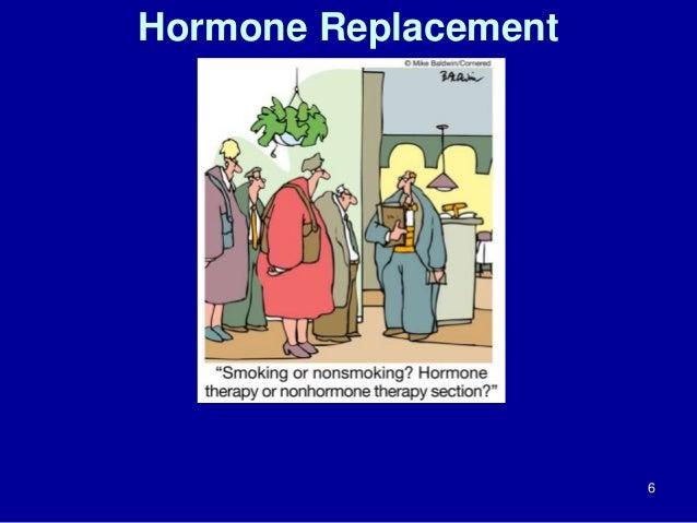 Hormone Replacement  6