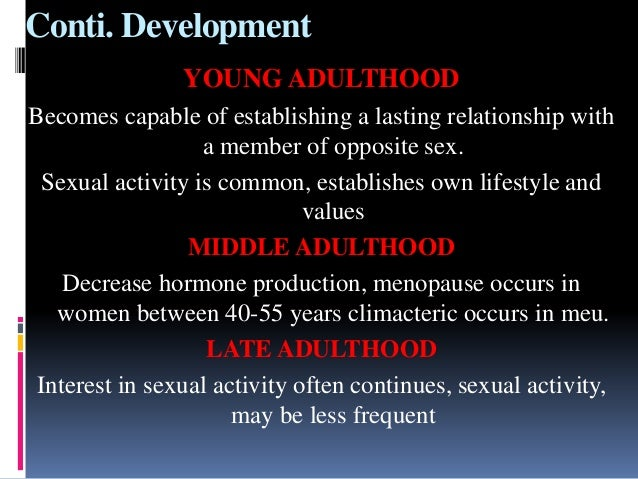 Decrease in sex for middle adulthood