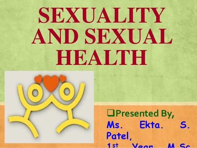 Sexuality and sexual health ppt
