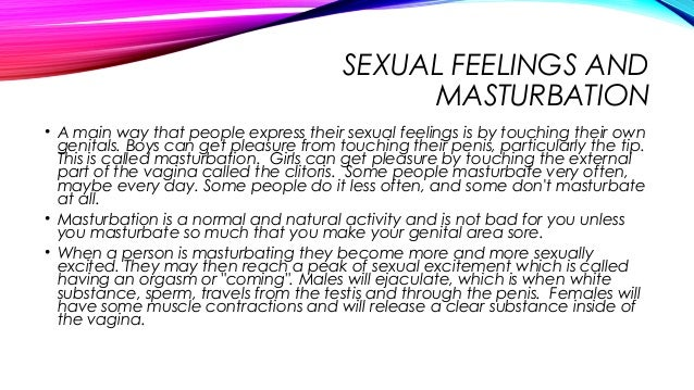 Masturbate confused about pleasure sexual feelings