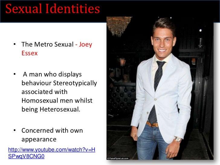 Metro sexual man meaning