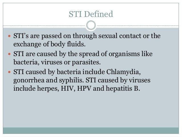 Sexually transmitted infections caused by bacteria include